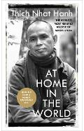 At Home In The World - Thich Nhat Hanh