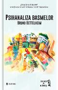 Psihanaliza basmelor - Bruno Bettelheim