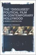 Disguised Political Film in Contemporary Hollywood