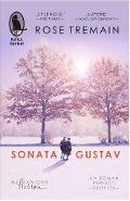 Sonata Gustav - Rose Tremain