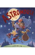 Storytime : Astromouse