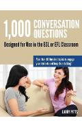 1,000 Conversation Questions - Larry W Pitts