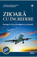 Zboara cu incredere - Patricia Furness-Smith, Steve Allright