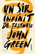 Un sir infinit de testoase - John Green