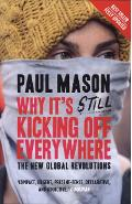 Why it's still kicking off everywhere - Paul Mason