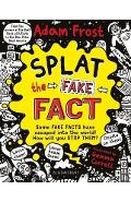 Splat the Fake Fact!