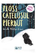Floss, catelusul pierdut - Arabella McIntyre-Brown