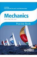 Cambridge International A/AS Mathematics, Mechanics 1 and 2