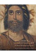 Dawn of Christian Art - In Panel Painings and Icons