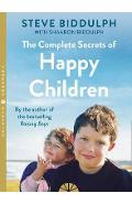 Complete Secrets of Happy Children
