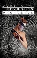 Prefectul - Alastair Reynolds