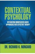 Contextual Psychology: Integrating Mindfulness-Based Approac
