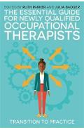 Essential Guide for Newly Qualified Occupational Therapists