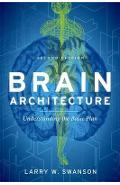 Brain Architecture - Larry W Swanson