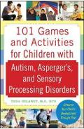 101 Games and Activities for Children With Autism, Asperger'