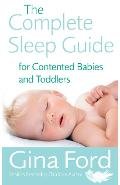 Complete Sleep Guide For Contented Babies and Toddlers