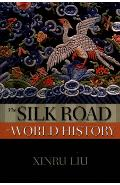 Silk Road in World History