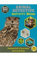 Bear Grylls Activity Series: Animal Detective