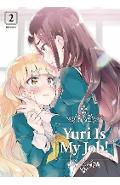 Yuri Is My Job! 2