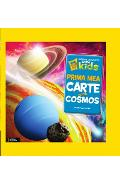 Prima mea carte despre Cosmos - National Geographic Little Kids