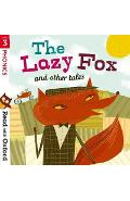 Read with Oxford: Stage 3: Phonics: The Lazy Fox and Other T
