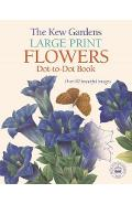 Kew Gardens Large Print Flowers Dot-to-Dot Book