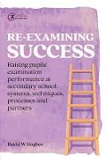 Re-examining Success - David Hughes