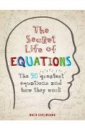 Secret Life of Equations
