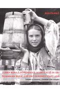 Lumea rurala romaneasca acum o suta de ani. Romanian rural life one hundred years ago - Alin Ciupala