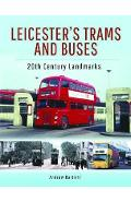 Leicester's Trams and Buses