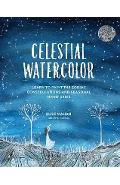 Celestial Watercolor - Elise Mahan
