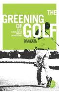 Greening of Golf - Brad Millington