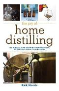 Joy of Home Distilling - Rick Morris