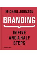 Branding. In Five and a Half Steps