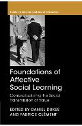 Foundations of Affective Social Learning - Daniel Dukes