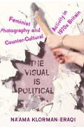 Visual is Political - Na'ama Klorman-Eraqi