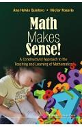 Math Makes Sense!: A Constructivist Approach To The Teaching