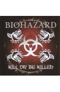 CD Biohazard - Kill Or Be Killed