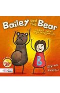 Bailey and the Bear (A Book About Anger Management)