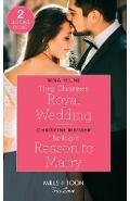 Their Christmas Royal Wedding / The Right Reason To Marry - Nina Milne