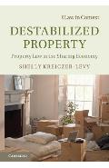 Destabilized Property - Shelly Kreiczer-Levy