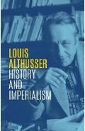 History and Imperialism - Louis Althusser