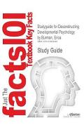 Studyguide for Deconstructing Developmental Psychology by Bu