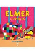 Elmer si Super El - David McKee