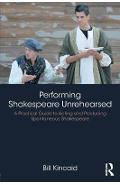 Performing Shakespeare Unrehearsed