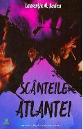 Scanteile Atlantei. Embers of Atlanta - Laurentiu M. Badea