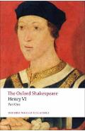Henry VI, Part One: The Oxford Shakespeare