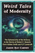 Weird Tales of Modernity - Jason Ray Carney