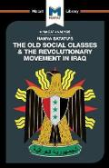 Old Social Classes And The Revolutionary Movements Of Iraq