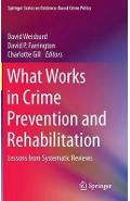 What Works in Crime Prevention and Rehabilitation